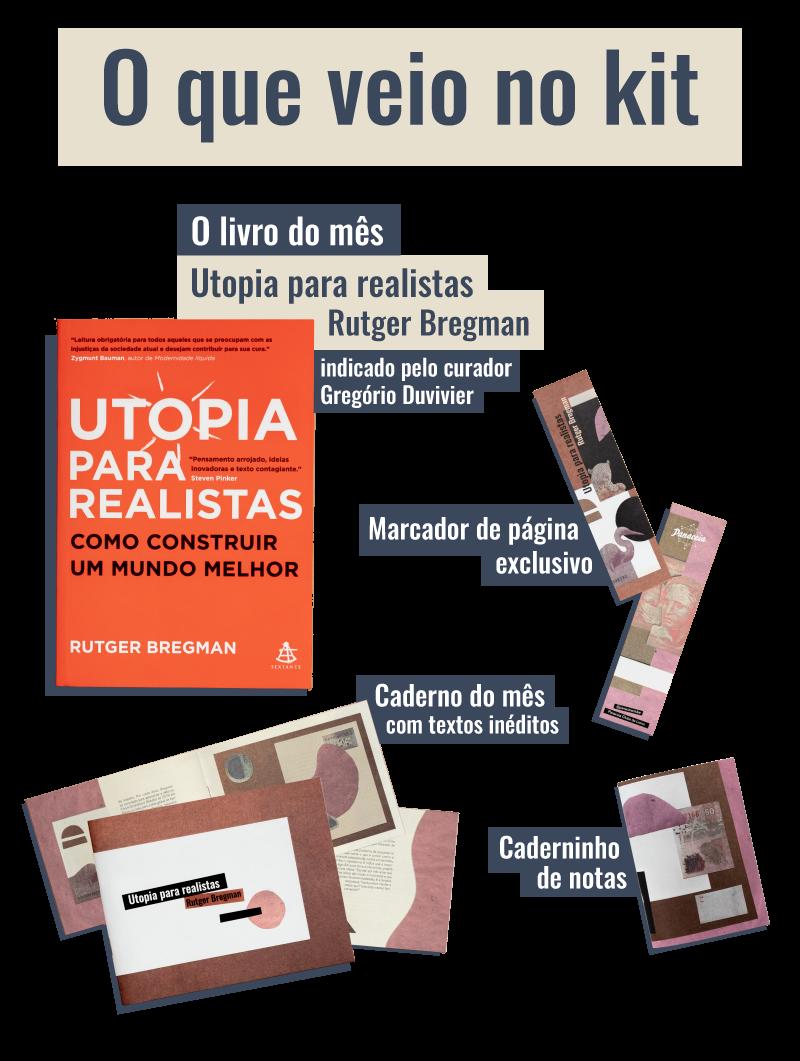"""Gregório Duvivier indica """"Utopia para realistas"""", de"""